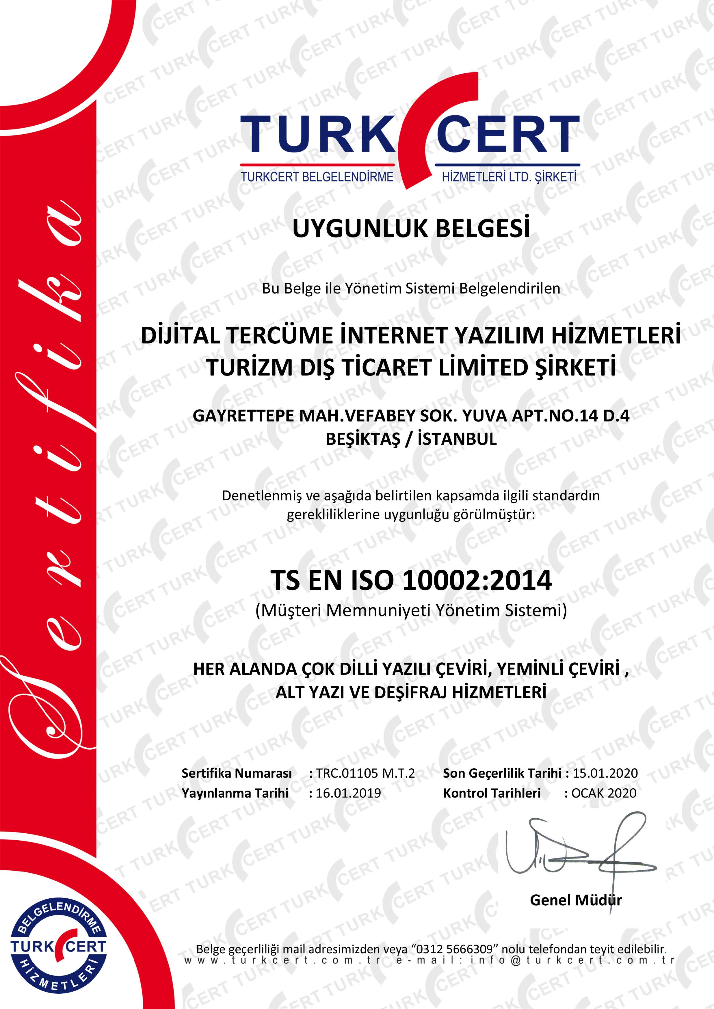<strong>TS EN ISO 10002:2014</strong> Customer Satisfaction Management System